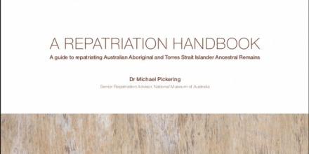 "Free e-book ""A Repatriation Handbook: A guide to repatriating Australian Aboriginal and Torres Strait Islander Ancestral Remains"""