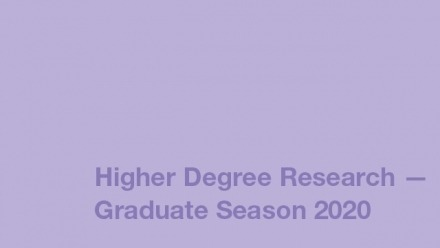 Exhibition 1 | 2020 Higher Degree Research Season One