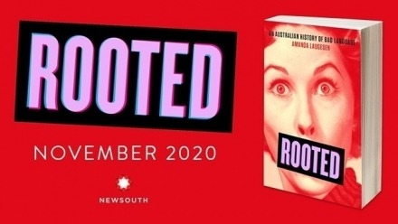 Rooted: An Australian History of Bad Language - Virtual book launch