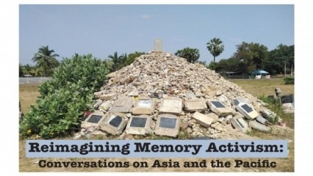 Reimagining Memory Activism: Conversations on Asia and the Pacific