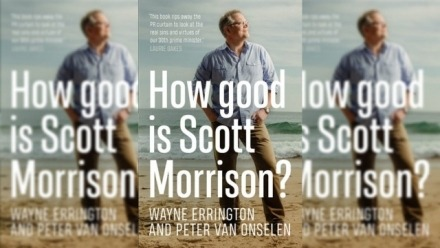 Live Episode: How good is Scott Morrison? With Peter van Onselen